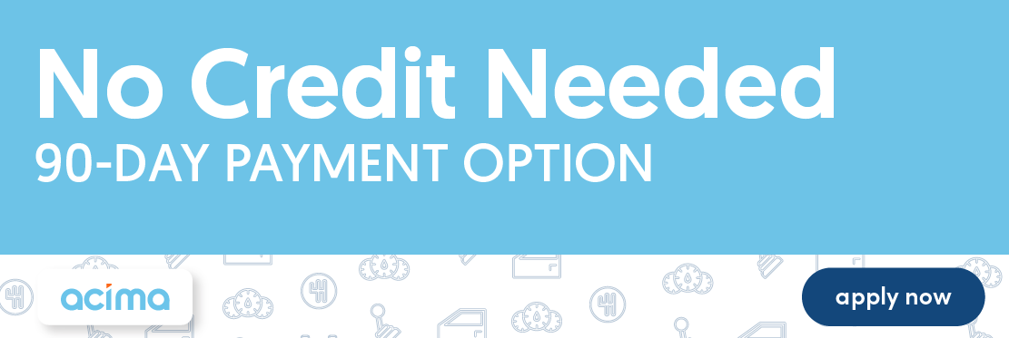 No Credit Needed - 90-Day Payment Option
